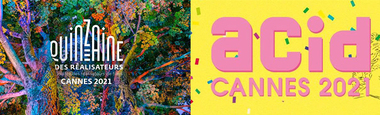 Les riches sélections de la Quinzaine des réalisateurs et de l'Acid 2021