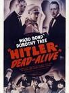 Hitler Dead or Alive