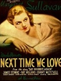 Next Time We Love