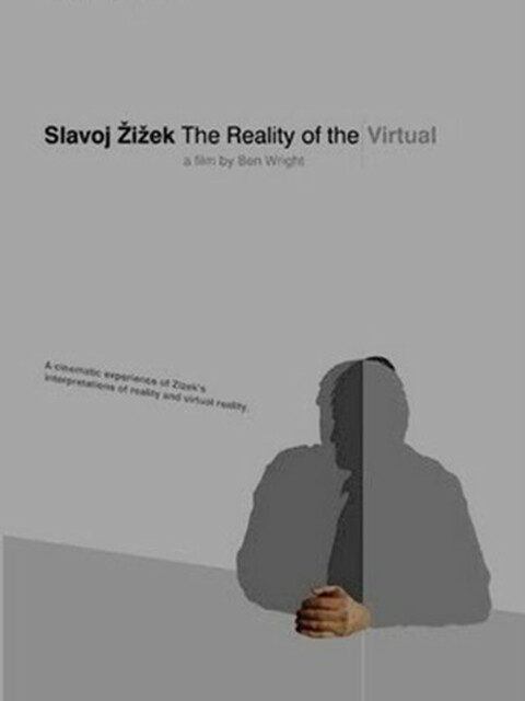 Slavoj Žižek: The Reality of the Virtual