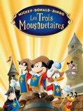 Mickey, Donald, Dingo - Les Trois Mousquetaires