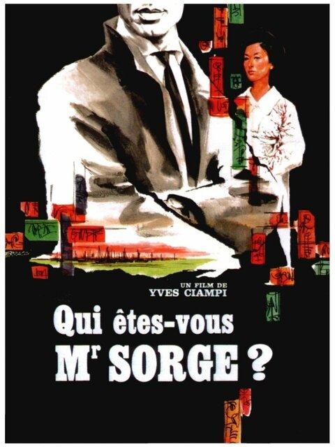 Qui êtes-vous, Monsieur Sorge?