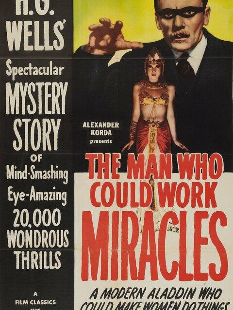 L'Homme qui pouvait accomplir des miracles