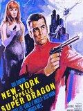 New York appelle Super Dragon