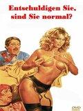 Pardon!... Vous êtes normal?