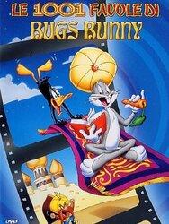 Les 1001 contes de Bugs Bunny