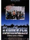 Kamikazen - Ultima notte a Milano