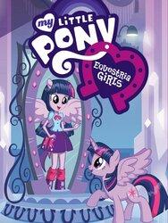 My Little Pony : Equestria Girls - Le FIlm