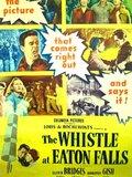 The Whistle at Eaton Falls