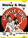 Shirley et Dino - Achille Tonic