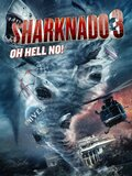 Sharknado 3: Oh Hell No!