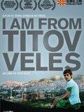 Je suis de Titov Veles