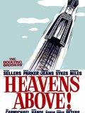 Heaven's Above ! (Le Ciel vous Regarde !)
