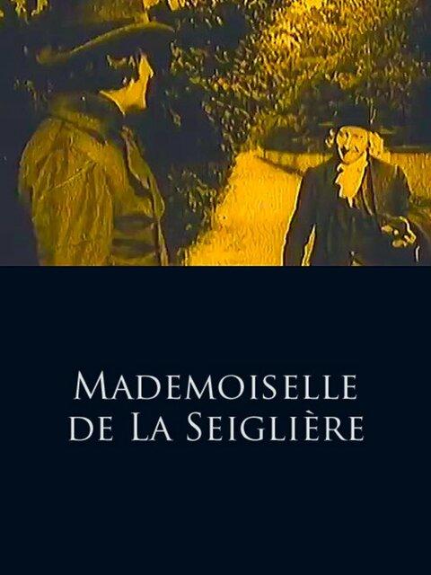 Mademoiselle de La Seiglière
