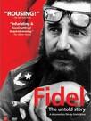 Fidel : the Untold Story