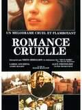 Romance cruelle