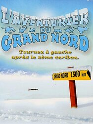 L'aventurier du grand nord