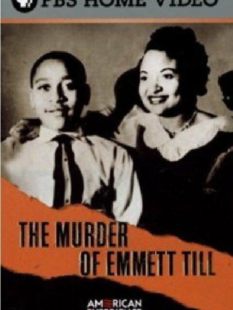The Murder of Emmett Till