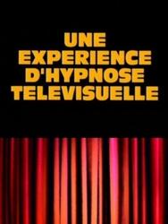 Une Expérience d'hypnose télévisuelle