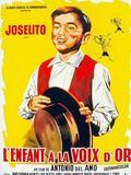 Joselito - l'enfant à la voix d'or