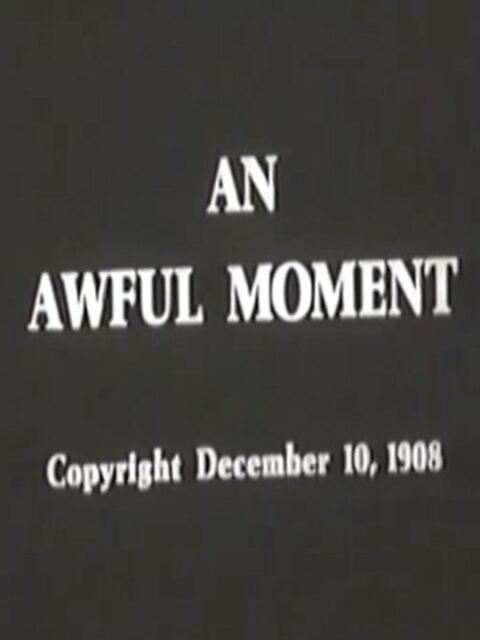 An Awful Moment