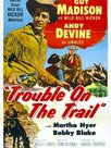 Trouble on the Trail
