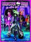 Monster High : la fête des goules