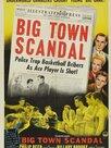 Big Town Scandal