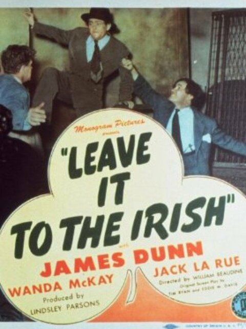 Leave It to the Irish