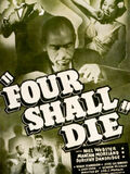 Four Shall Die