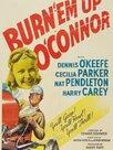Burn 'Em Up O'Connor
