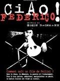 Ciao Federico