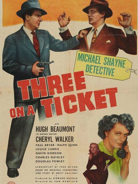 Three on a Ticket