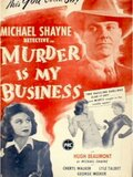 Murder Is My Business
