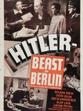 Hitler - Beast of Berlin