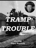 Tramp Trouble