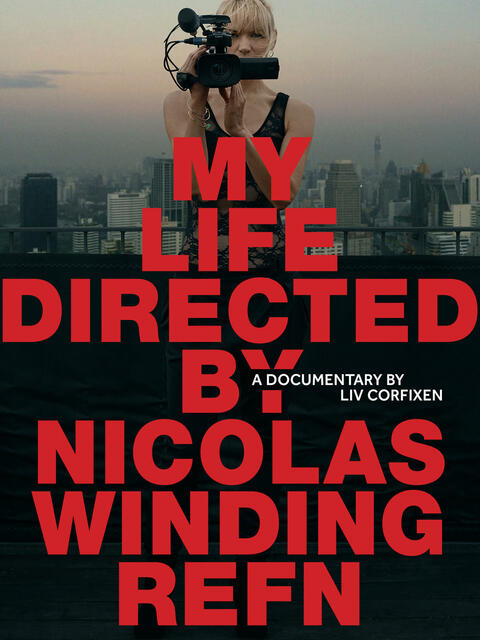 My Life Directed by Nicolas Winding Refn