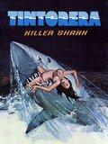 Tintorera : Killer Shark