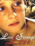 Amor, Estranho Amor