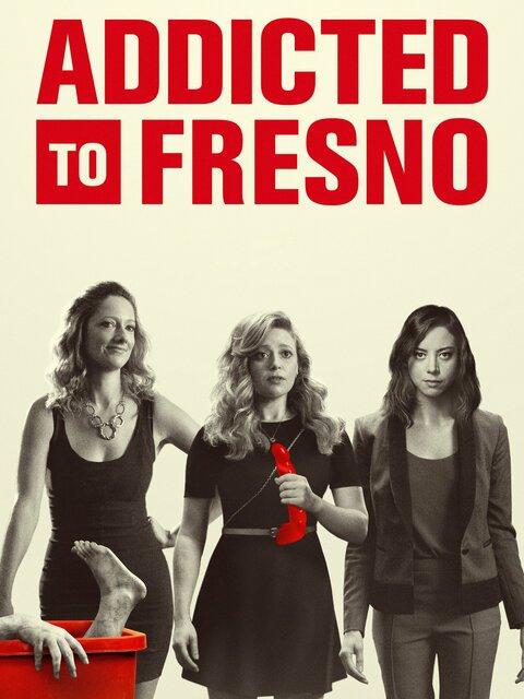 Addicted to Fresno