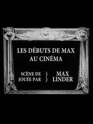 Les débuts de Max au cinéma