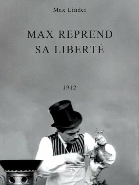 Max reprend sa liberté