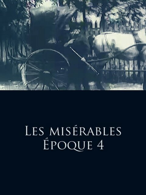 Les misérables - Époque 4: Cosette et Marius