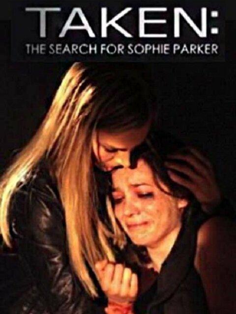 Taken : À la recherche de Sophie Parker