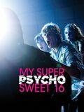My Super Psycho Sweet 16