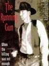 The Running Gun
