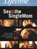 Sex & the Single Mom