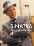 Sinatra : All or Nothing at All