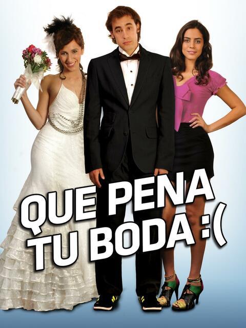Qué pena tu boda