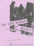 The Long Weekend (O' Despair)